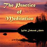 The Practice of Meditation