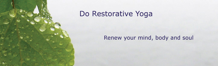 http://dorestorativeyoga.com/images/restorative_header2.jpg